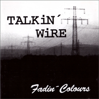 Fadin' Colours - Talkin Wire - Cover