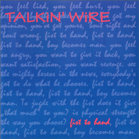 Fist To Hand - Talkin Wire - Cover