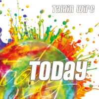 Today - Talkin Wire - Cover